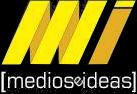 Medios e Ideas